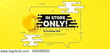 In Store Sale. Quote Chat Bubble Background. Special Offer Price Sign. Advertising Discounts Symbol.