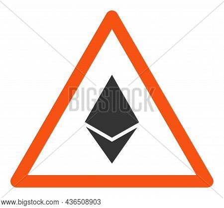 Ethereum Warning Vector Illustration. A Flat Illustration Design Of Ethereum Warning Icon On A White