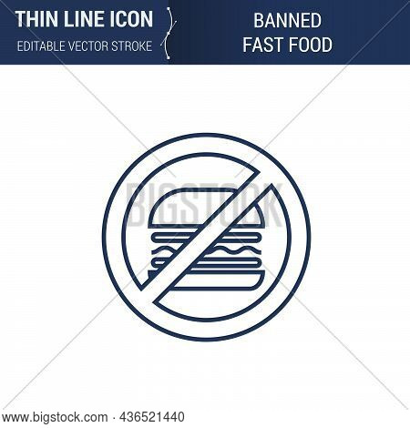 Symbol Of Banned Fast Food Thin Line Icon Of Sport And Fitness. Stroke Pictogram Graphic Suitable Fo