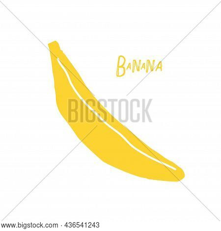 Abstract Banana Tropical Fruit, Childish Cut Hand Drawn Doodle Sketch Isolated On White Background.