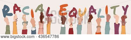 Multi-ethnic Multicultural People Holding Letters Forming The Text -racial Equality- Group Raised Ar