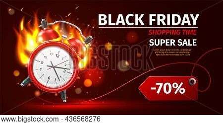 Shopping Time Clock. Last Minute Offer Poster. Realistic Burning Alarm Watch. Black Friday Advertisi