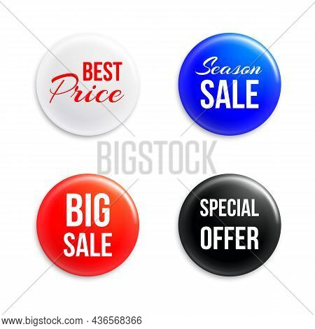 Pin Badges With Discounts Info. Round Realistic Buttons. 3d Price Tags. Isolated Super Sale Promo Br
