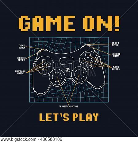 Gamepad Or Joystick Design With Pixel Text Slogan And Signed Buttons. Print For T-shirt. Tee Shirt T