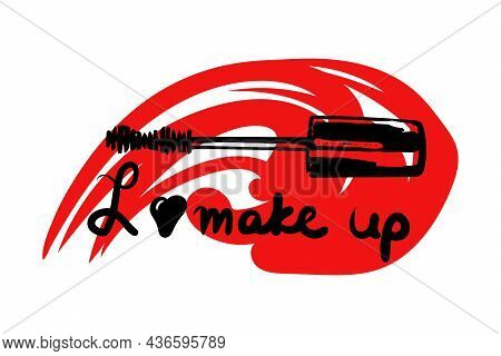 Mascara Brush On An Abstract Background Of Smeared Mascara. I Love Make Up. Vector Illustration.