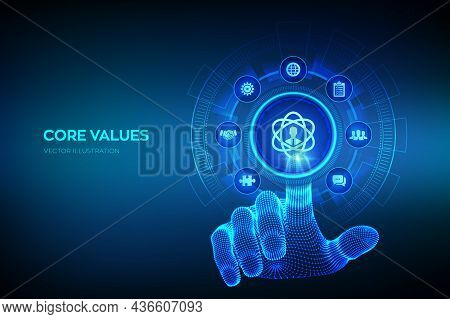 Core Values. Responsibility Ethics Goals Company Concept On Virtual Screen. Core Values Infographic.