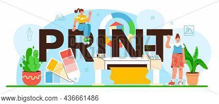 Print Typographic Header. Book, Newspaper Or Magazine Printing. Printing