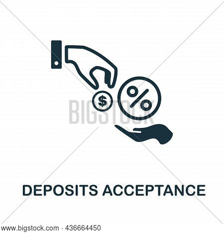 Deposits Acceptance Icon. Monochrome Sign From Banking Operations Collection. Creative Deposits Acce