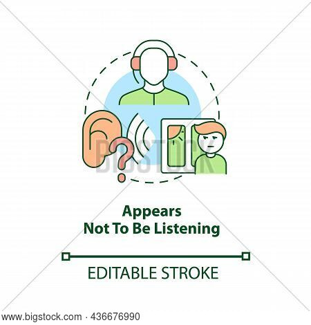 Appears Not To Be Listening Concept Icon. Inattentive Symptom Abstract Idea Thin Line Illustration.