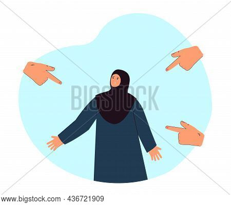 Sad Muslim Woman Surrounded By Hands With Fingers Pointing At Her. Society Pressure Flat Vector Illu