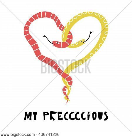 Two Snakes Intertwined In The Shape Of A Heart And My Precious Hand Lettering. Valentines Day Funny