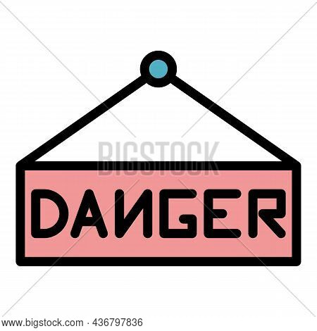 Danger Sign Board Icon. Outline Danger Sign Board Vector Icon Color Flat Isolated