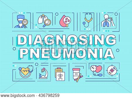 Diagnosing Pneumonia Word Concepts Banner. Blood Tests. Infographics With Linear Icons On Turquoise