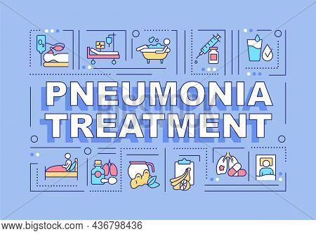 Pneumonia Treatment Word Concepts Banner. Medication And Diet. Infographics With Linear Icons On Blu