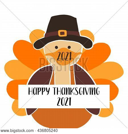 Greeting Card Template Thanksgiving 2021. Fully Editable Vector Illustration. Turkey Wearing A Face