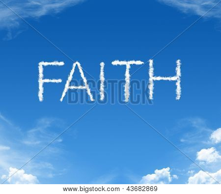 Clouds forming the word Faith in the sky poster