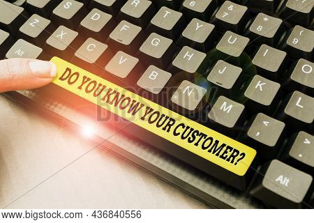 Conceptual Caption Do You Know Your Customer Question. Word For Service Identify Clients With Releva