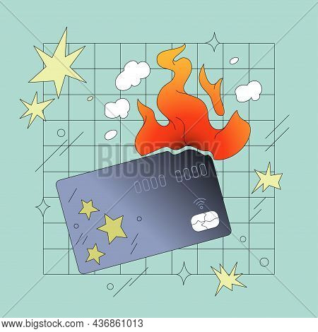 Burning Credit Card Comic Style Vector Illustration. Personal Finance, Financial Literacy, Financial