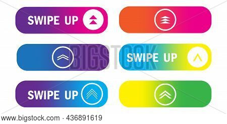 Swipe Up Icon Set. Communication Background. Social Media Element. Modern Art Design. Vector Illustr
