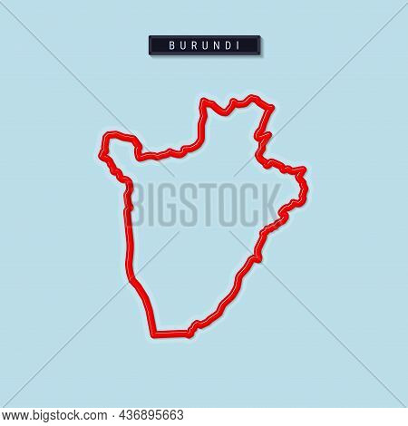 Burundi Bold Outline Map. Glossy Red Border With Soft Shadow. Country Name Plate. Vector Illustratio