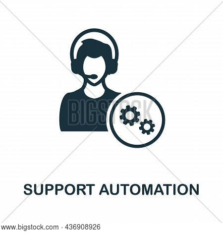 Support Automation Icon. Monochrome Sign From Customer Relationship Collection. Creative Support Aut