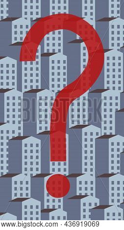 Large Red Question Mark On Pattern Of Gray Houses Background. Mortgage Problem. Renting Flat. Asking