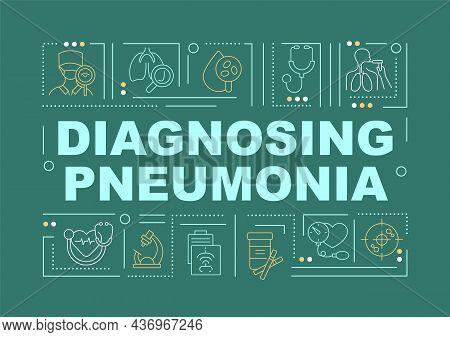 Diagnosing Pneumonia Green Word Concepts Banner. Physical Exam. Infographics With Linear Icons On Tu