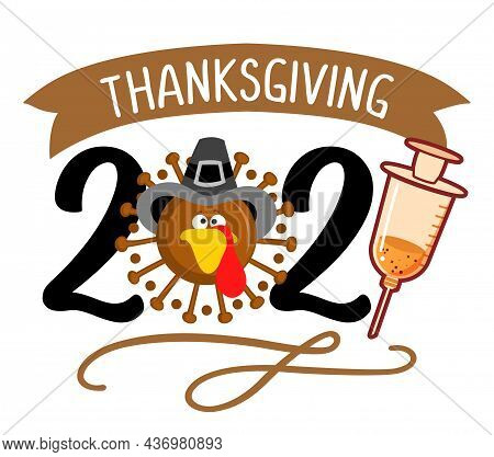 Happy Thanksgiving 2021 - Thanksgiving Day Poster With Cute Turkey Wearing Mask. Autumn Color Poster