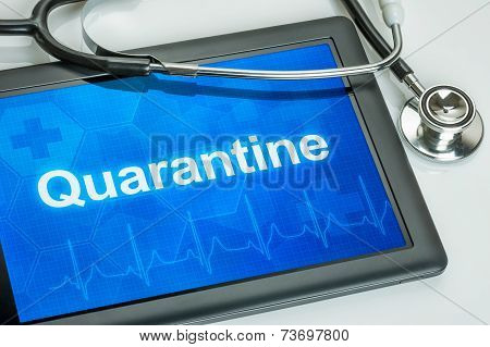Tablet with the text Quarantine on the display