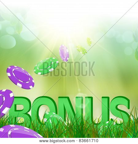 Bonus in  green and fresh grass and casino chips falling