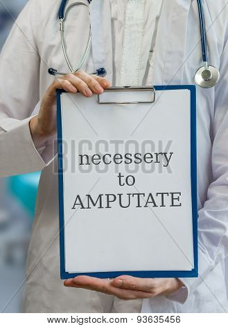 Surgeon Doctor Gives Advice To Amputate