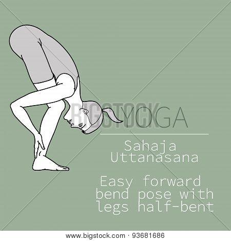 Sahaja Uttanasana, Easy forward bend pose with legs half-bent