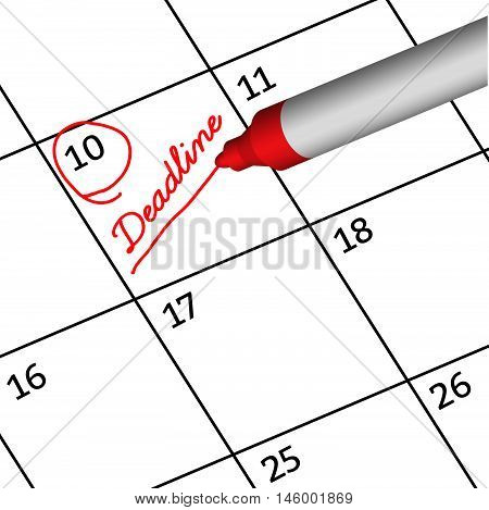 Pen Mark writing deadline on calendar. Reminder monthly schedule.illustration business concept. vector