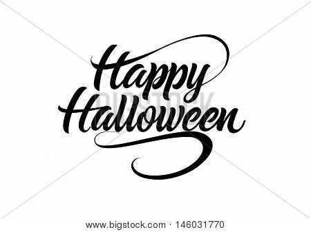 Happy Halloween lettering. Halloween design element. Handwritten text, calligraphy. For greeting cards, posters, leaflets and brochures.