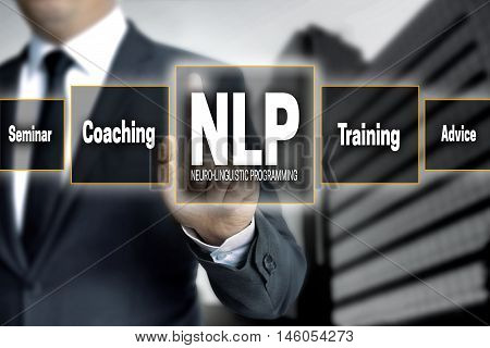 NLP touchscreen is operated by businessman concept