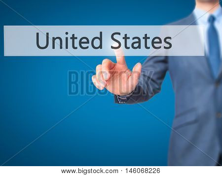 United States - Businessman Hand Pressing Button On Touch Screen Interface.