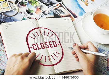 Closed Done Finished Sealed Unavailable Graphic Concept