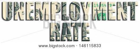 Unemployment Rate. Us Dollar Texture.
