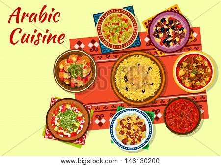 Arabic cuisine authentic dishes icon with chicken rice, beef pea soup, tomato bean stew, vegetable salad, lamb tagine with dried fruits, veal vegetable stew and baked zucchini salad