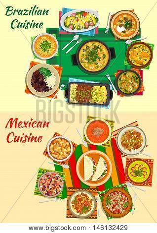 Mexican and brazilian cuisine icon with bean and seafood stews, grilled meat, taco and meat salads, beef fajitas, tomato and lentil, shrimp, duck and avocado soups, beef tongue, fruit salad with nut