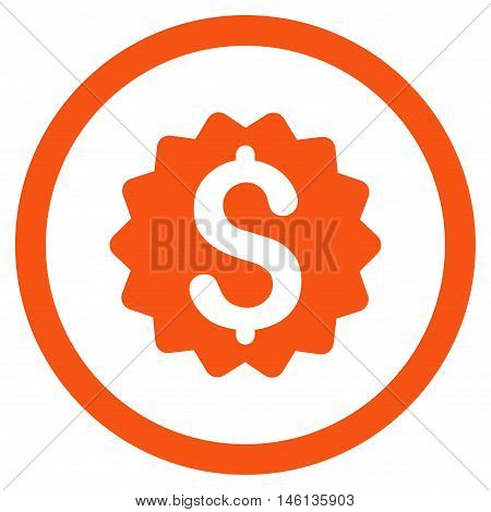Financial Reward Seal glyph rounded icon. Image style is a flat icon symbol inside a circle, orange color, white background.