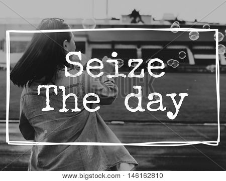 Seize The Day Moments Breath Enjoy Share Relax Concept
