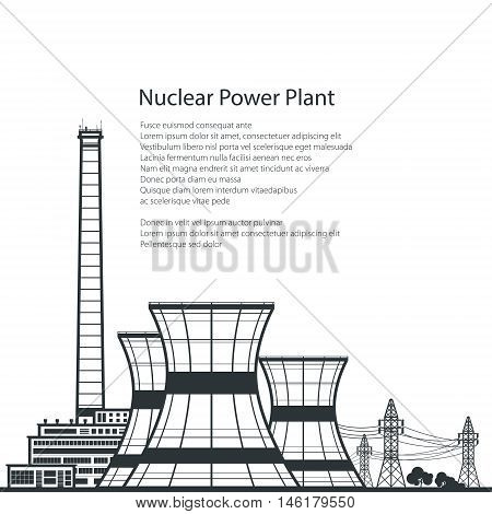 Silhouette Nuclear Power Plant, Silhouette Thermal Power Station and Text ,Nuclear Reactor and Power Lines, Vector Illustration