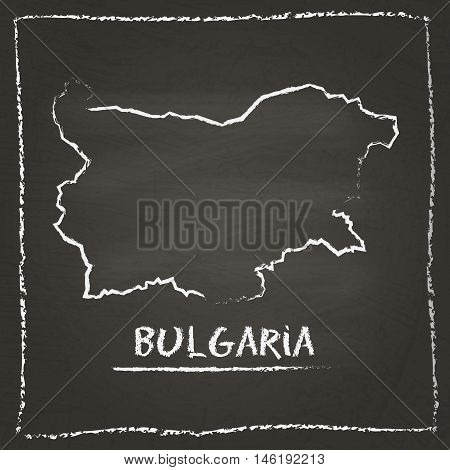 Bulgaria Outline Vector Map Hand Drawn With Chalk On A Blackboard. Chalkboard Scribble In Childish S