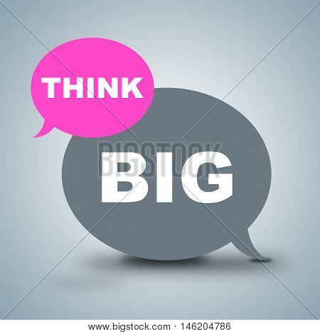 Think Big Shows Positivity And Optimistic Thinking