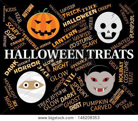 Halloween Treats Indicates Luxuries Goodies And Horror