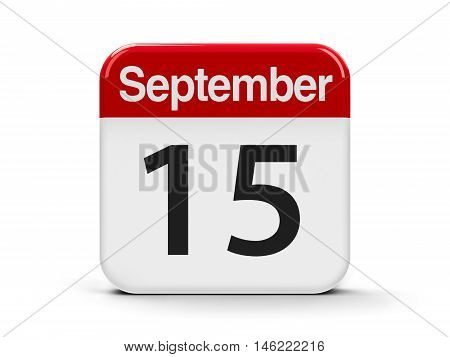 Calendar web button - The Fifteenth of September - International Day of Democracy and World Lymphoma Awareness Day three-dimensional rendering 3D illustration