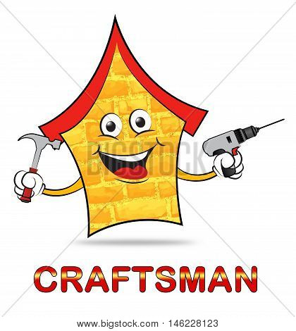 House Craftsmen Means Home Handyman And Builder