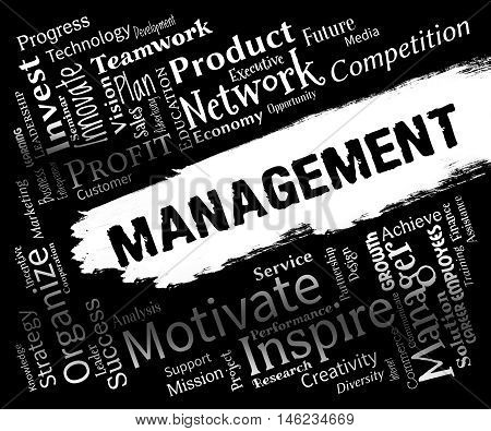 Management Words Represents Organization Directors And Administration