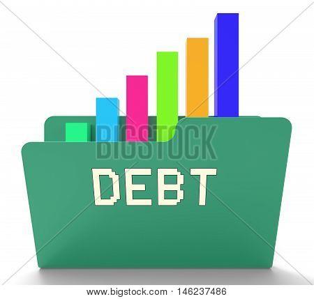 Debt File Shows Financial Obligation 3D Rendering